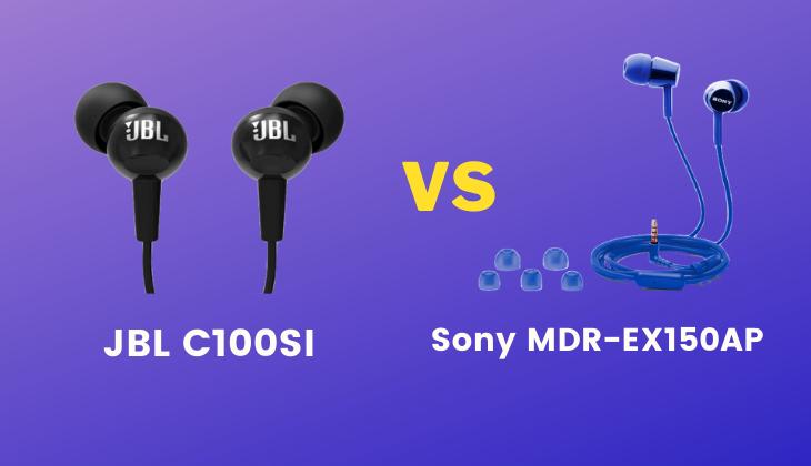 JBL C100SI vs Sony MDR-EX150AP
