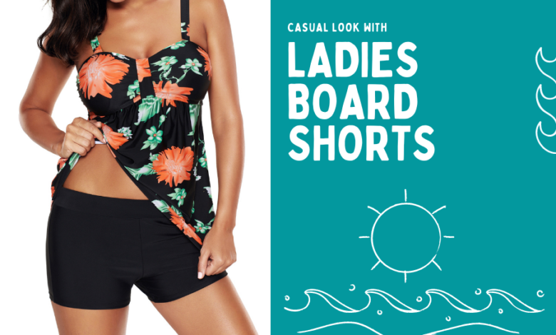 Casual look with ladies Board shorts