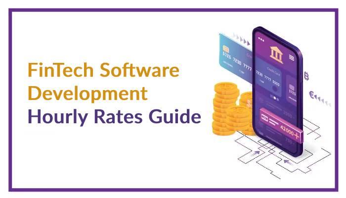 FinTech Software Development Rates